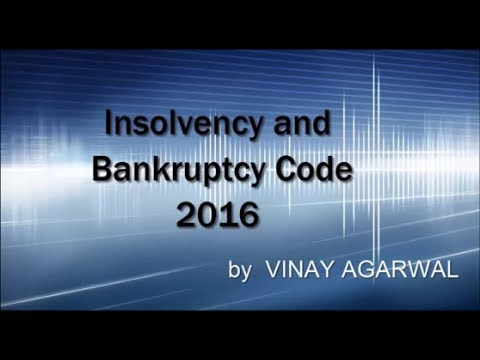 Insolvency and Bankruptcy Code 2016 |Introduction| For Bank Promotion and Bank Job