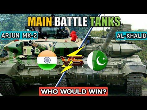Indian Arjun MK2 Tank Vs Pakistani Al-Khalid Tank