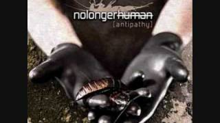 Nolongerhuman - Thought Process