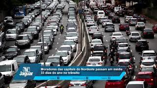Moradores das capitais do Nordeste passam em média 33 dias do ano no trânsito