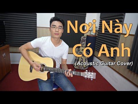 Nơi Này Có Anh (Acoustic Guitar Cover) - Minh Mon feat. Nhật Linh (có Lyrics & Hợp Âm)