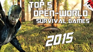 Top 5 Best Open World Survival Crafting Games 2015 [PC]