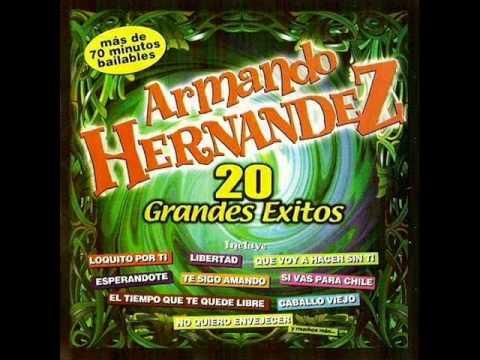Armando Hernández - Libertad
