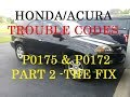 Acura Running Rich Repair *PART 2* Trouble codes P0175 P0172 -Honda/Acura