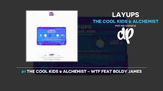The Cool Kids & Alchemist - Layups (FULL MIXTAPE)