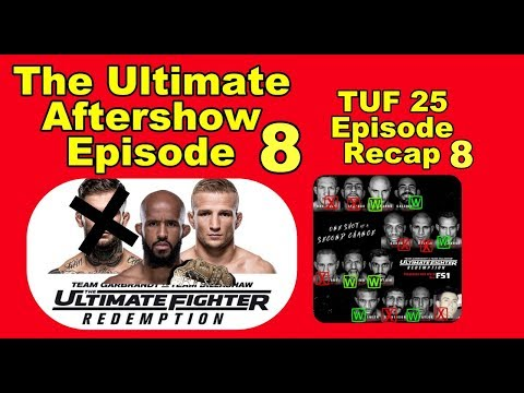Ultimate AfterShow TUF 25 episode 8 recap by SalamX1976