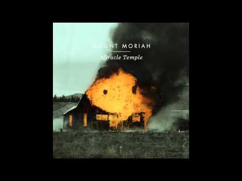 Mount Moriah - Younger Days