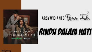 Gambar cover Arsy widianto ft Brisia jodie - Rindu dalam hati Lirik/Lyrics