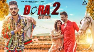 Dora 2 Song (Official Video) - Ash Beniwal | Renuka Panwar| New Haryanvi Songs Haryanavi 2019