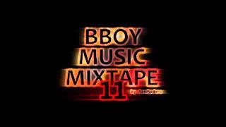 Video # 11 / BBOY MUSIC MIXTAPE (by AznMadara) download MP3, 3GP, MP4, WEBM, AVI, FLV Juni 2018