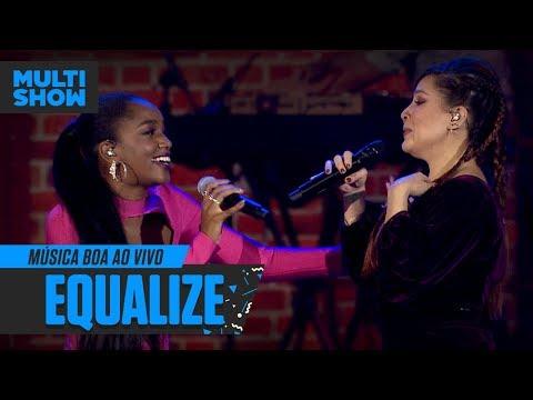 IZA + Pitty  Equalize  Música Boa Ao Vivo  Música Multishow