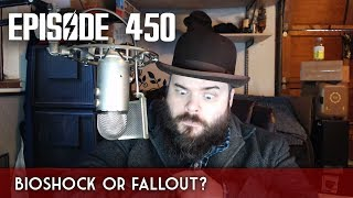 Scotch & Smoke Rings Episode 450 - Bioshock or Fallout 4?
