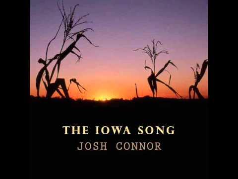The Iowa Song   Josh Connor