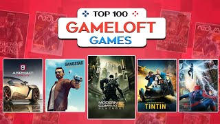 Top 100 GAMELOFT Games For Android 2019 | High Graphics (Online/offline)