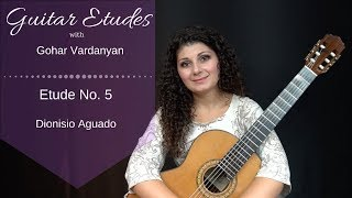 Etude no. 5 by Dionisio Aguado | Guitar Etudes with Gohar Vardanyan