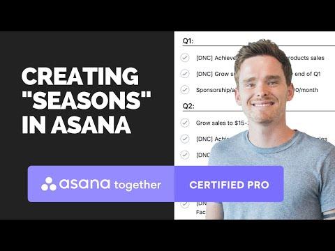 "Creating ""seasons"" in Asana"