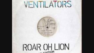 Ventilators - Roar Oh Lion