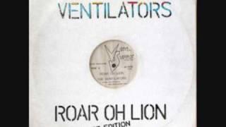 Ventilators - Roar Oh Lion