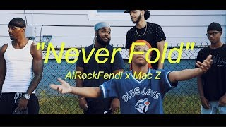 "AlRockFendi x Mac Z - ""Never Fold"" (Dir. by @vetranosvideos)"