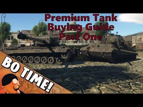 War Thunder - Premium Tank Buying Guide (Part 1)