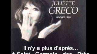 Il n'y a plus d'après  : Juliette Gréco