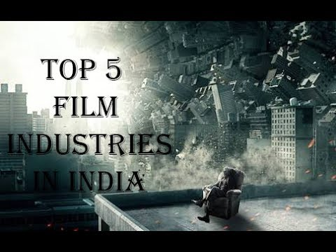 Top 5 Film Industries In India