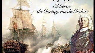 Don Blas de Lezo, el marino cojo español que derrotó a Inglaterra