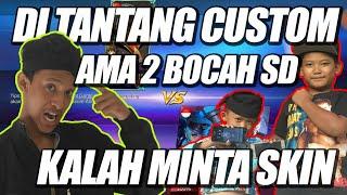 KALAH MINTA SKIN | DI TANTANG COSTOM AMA BOCAH SD xD | Mobile Legends
