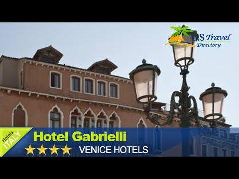 Hotel Gabrielli - Venice Hotels, Italy