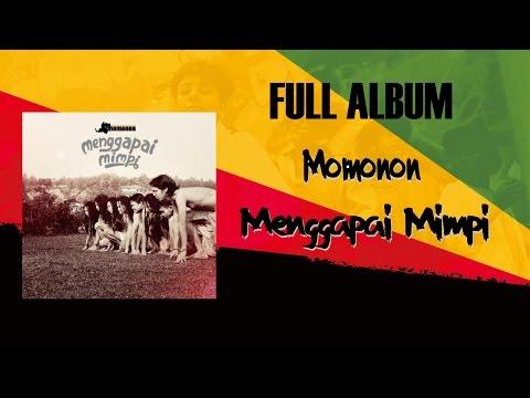 Momonon - Menggapai Mimpi (full album 2014)