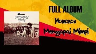 Video Momonon - Menggapai Mimpi (full album 2014) download MP3, 3GP, MP4, WEBM, AVI, FLV Agustus 2017