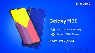 Samsung Galaxy M30 OFFICIAL | Galaxy M30 Price, Specifications, Release Date in INDIA
