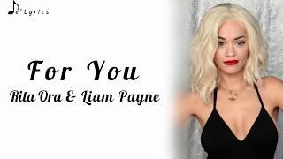 For You - Rita Ora & Liam Payne (Lyrics)