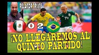 RELATOR TRISTE | MEXICO 0 X 2 BRASIL | TV AZTECA MARTINOLI | SE ACABO EL SUEÑO