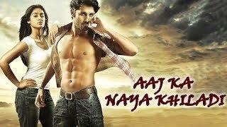 Aaj Ka Naya Khiladi - Dubbed Full Movie | Hindi Movies 2016 Full Movie HD