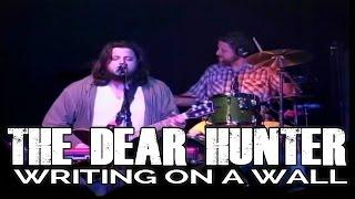 "THE DEAR HUNTER ""Writing on a Wall"" Live Aug 6 2008 (Multi Camera) Greensboro, NC"