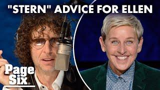 Howard Stern's advice to Ellen DeGeneres: 'Just be a p—k' | Page Six Celebrity News