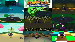 All Of The Training Area Locations In Power Simulator! | Power Simulator ROBLOX