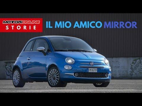 Fiat 500 Mirror | Il mio amico Mirror