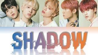 AB6IX (에이비식스) - 'Shadow' Easy Lyrics   Indo Sub