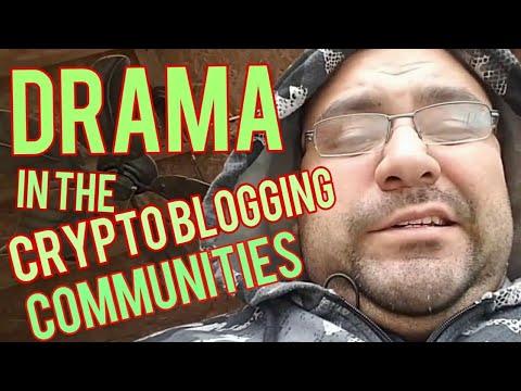 Drama In The Crypto Blogging Community...