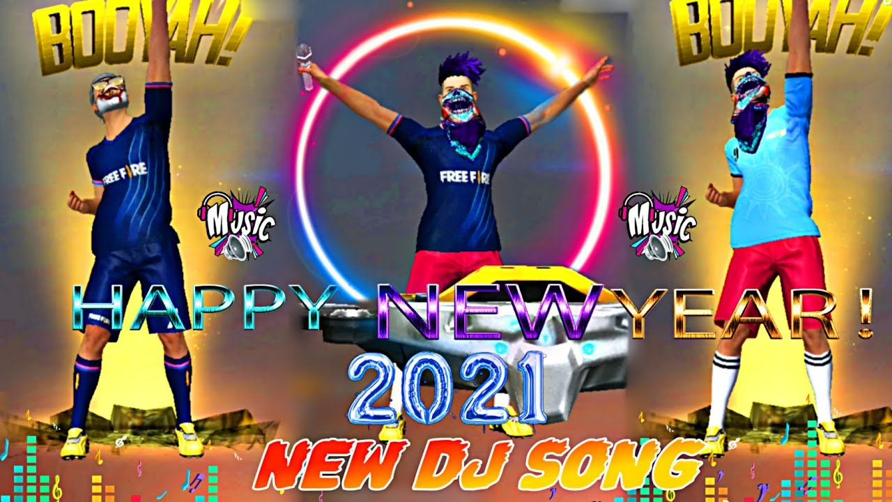 Happy New Year 2021 New Dj Song? || Hard Bass?, Free Fire Best Dance? | Gaming Raju