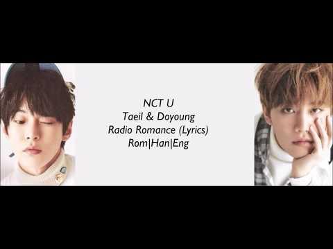 NCT U 엔시티 유(Taeil, Doyoung)- Radio Romance (라디오로맨스 OST Part 1) (Lyrics) Han|Rom|Eng