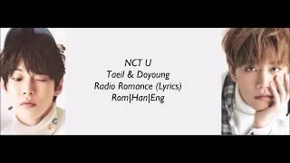 NCT U 엔시티 유(Taeil, Doyoung)- Radio Romance (라디오로맨스 OST Part 1) (Lyrics) Han Rom Eng - Stafaband