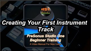 Creating Your First Instrument Track - PreSonus Studio One Beginner Training