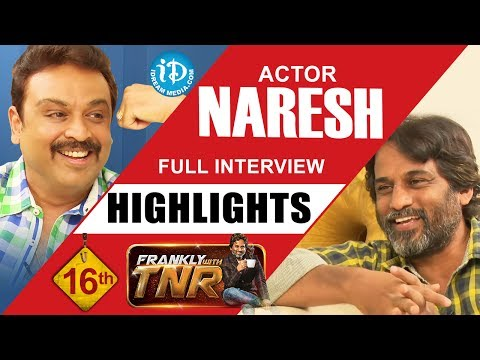 Actor Naresh Exclusive Interview Highlights || Frankly With TNR #16 || Talking Movies With iDream