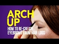 ARCH UP: How to re-create eyebrows from hair loss