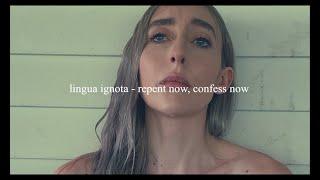 lingua ignota - repent now, confess now // español