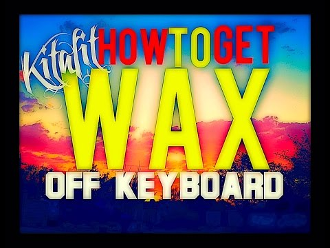 HELP!!! How to Get Candle Wax off Apple Keyboard