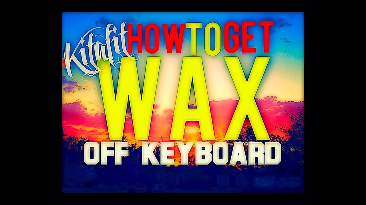 help how to get candle wax off apple keyboard youtube. Black Bedroom Furniture Sets. Home Design Ideas